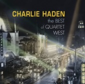 Charlie Haden Quartet West - Our Spanish Love Song