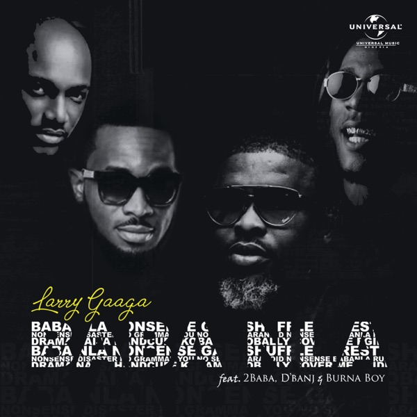 Baba Nla (feat. Burna Boy, 2Baba & D'Banj) - Single