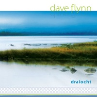 Draiocht (10th Anniversary Edition) by Dave Flynn on Apple Music