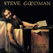 Steve Goodman - Weary Blues from Waitin'