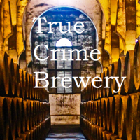 Podcast cover art for True Crime Brewery