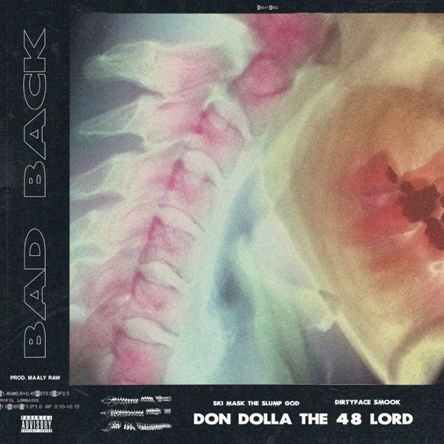 Don Dolla The 48 Lord – Bad Back (feat. Ski Mask the Slump God & DirtyFaceSmook) – Single [iTunes Plus M4A]   iplusall.4fullz.com