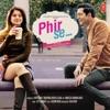 Phir Se Original Motion Picture Soundtrack EP