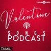 Valentine Songs Podcast (Original Motion Picture Soundtrack)