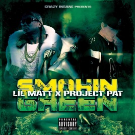 ‎Smokin' Green (feat  Project Pat) - Single by Lil Matt