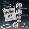 Holiday Inn (Original Motion Picture Soundtrack), Bing Crosby & Fred Astaire