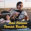 Ami Holam Tomar Radha From Jab Harry Met Sejal feat Pragya Dasgupta Single
