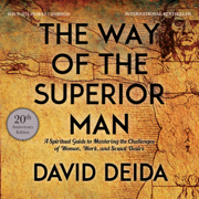 The Way of the Superior Man (Unabridged)