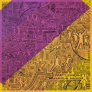 Circle Up (feat. Bipolar Sunshine) - Single Mp3 Download