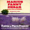 Marius / Fanny / César (La trilogie marseillaise) - Marcel Pagnol
