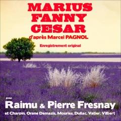 Marius / Fanny / César: La trilogie marseillaise