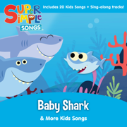 Baby Shark & More Kids Songs - Super Simple Songs - Super Simple Songs