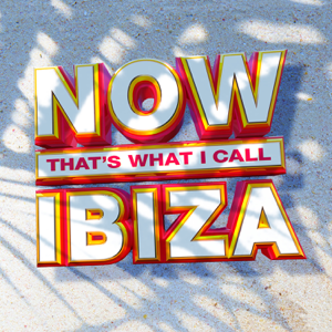 Various Artists - NOW That's What I Call Ibiza