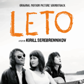 Leto (Original Motion Picture Soundtrack)