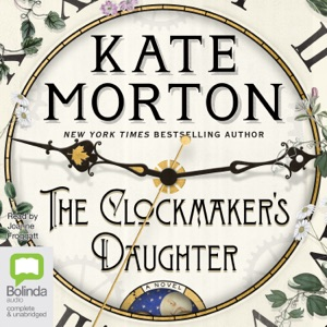 The Clockmaker's Daughter (Unabridged) - Kate Morton audiobook, mp3