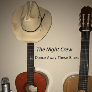 The Night Crew - Dance Away These Blues - Line Dance Music