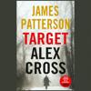Target: Alex Cross (Unabridged) - James Patterson