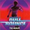 Roll Bounce Soundtrack