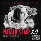 Natalie's Rap 2.0 (feat. Natalie Portman)-The Lonely Island