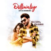 [Download] Dilliwaliye MP3