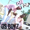 Off Top - Single, GS Boyz