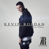 Nadie Como Tú (Eres Mi Droga) - Kevin Roldán