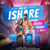 Akh De Ishare (feat. Whistle)