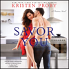 Kristen Proby - Savor You: A Fusion Novel (Unabridged)  artwork