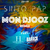 Mon Djooz (feat. Barack Adama & H Magnum) [Remix] - Single