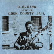 Live In Cook County Jail - B.B. King - B.B. King