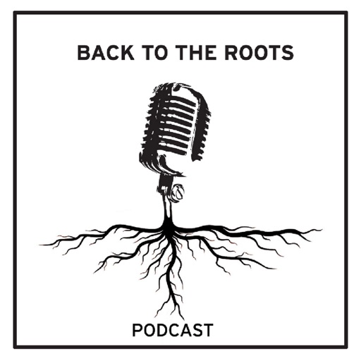 Cover image of Back to the Roots Podcast