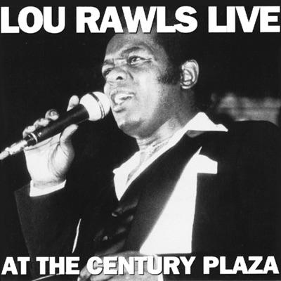 Lou Rawls at the Century Plaza (Live) - Lou Rawls