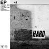 Hard - EP, The Neighbourhood