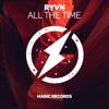 All the Time - Ryvn mp3