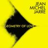 Geometry of Love - Jean-Michel Jarre