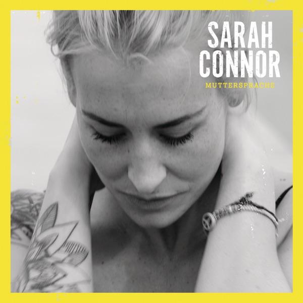 Sarah Connor mit Wie schön du bist