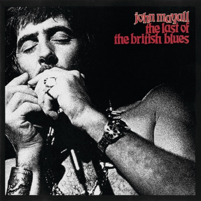 The Last of the British Blues (Live) - John Mayall