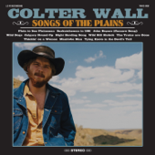 Songs Of The Plains-Colter Wall