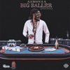 Big Baller (Benzema) - Aidonia