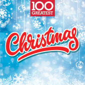 100 Greatest Christmas - Various Artists, Various Artists