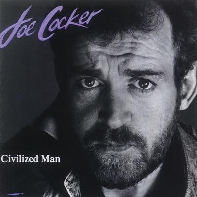 Civilized Man - Joe Cocker