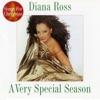 A Very Special Season, Diana Ross
