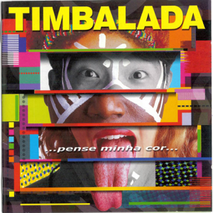 Timbalada - Pense Minha Cor