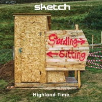 Highland Time by Sketch on Apple Music