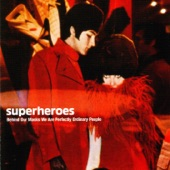 Superheroes - Johnny and I