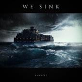 We Sink (feat. Kira) - Single
