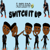 Switch It Up (feat. Cub$kout) - Lavaado