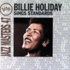 Jazz Masters 47: Billie Holiday Sings Standards, Billie Holiday
