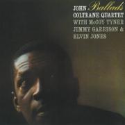 Ballads - John Coltrane Quartet - John Coltrane Quartet