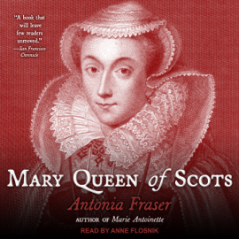 Mary Queen of Scots (Unabridged) audiobook